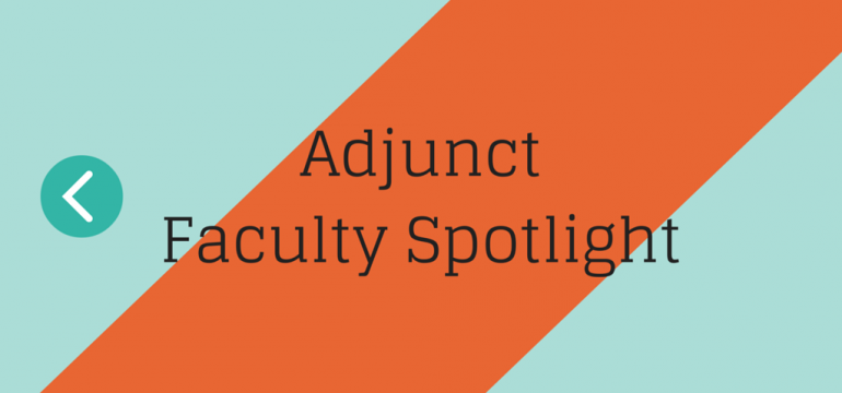 Adjunct Faculty Spotlight