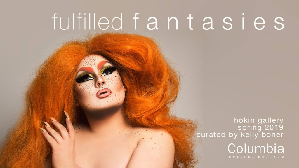 Fulfilled Fantasies: Contemporary Chicago Drag Works