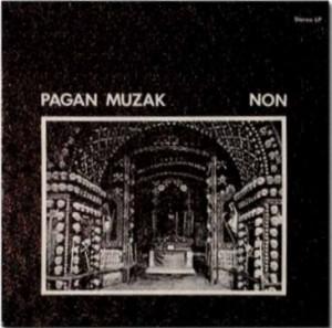Non, Pagan Muzak EP, 1978. (Img: Wikimedia)