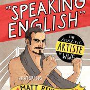Speaking English: The Amazing Artiste of WWE