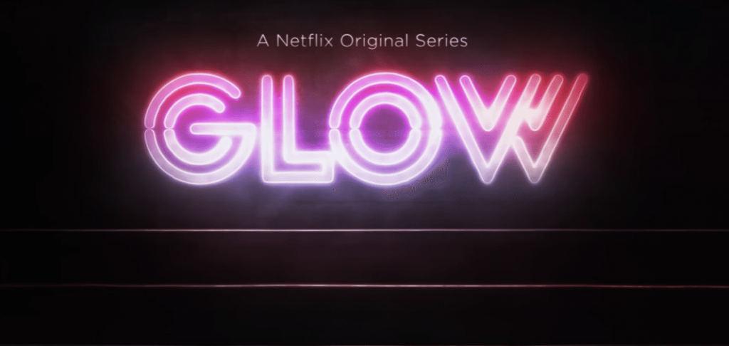 TV REVIEW – GLOW