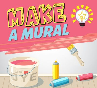 MAKE A MURAL: 2018 SFS Mural Competition