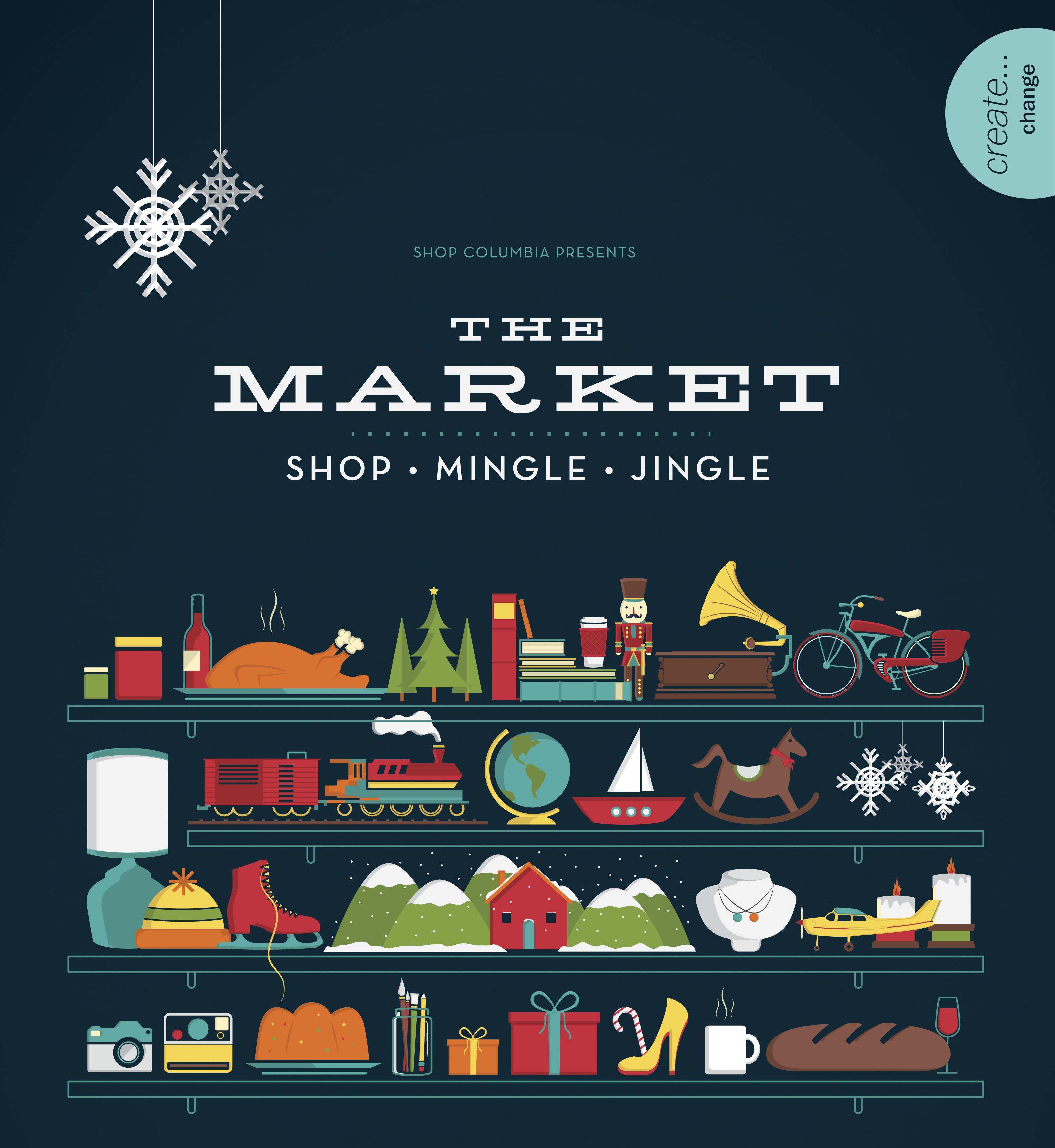 ShopColumbia presents: The Market – Shop, Mingle & Jingle
