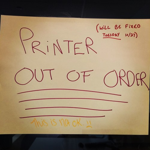 When you know you will be perpetually crunched for time, it's better to own a printer and always have paper. Or else this will happen. (Photo by David Fairbanks)