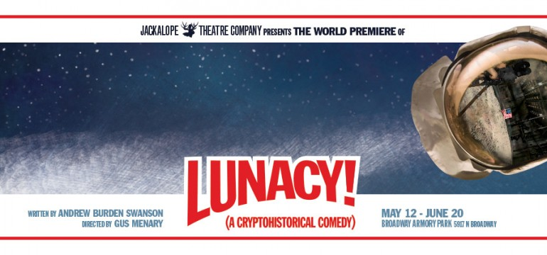 Lunacy! (A Cryptohistorical Comedy)