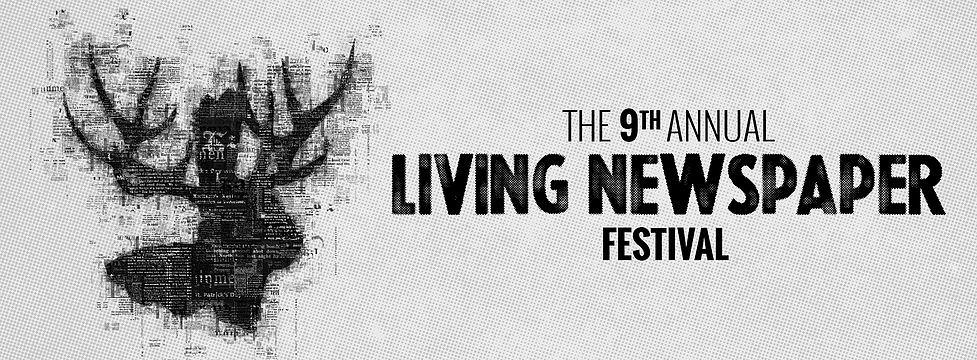 a company founded and led by columbia college chicago theatre department alums and former students presents its ninth annual living newspaper festival